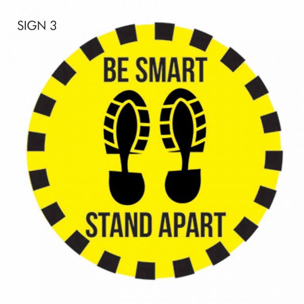 Be smart stand apart social distancing sign