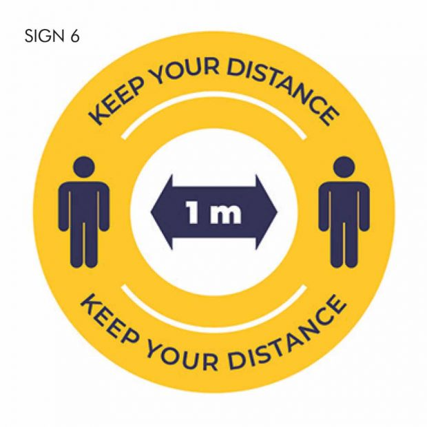 Keep your distance 1m social distancing sign